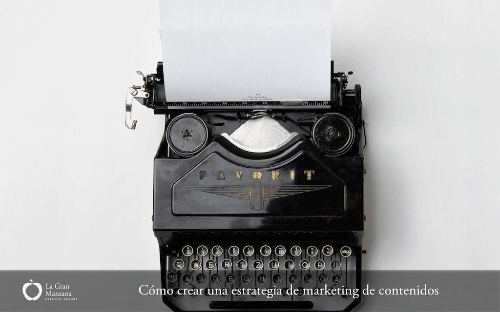 marketing-de-contenidos-como-crear-una-estrategia