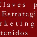 5-claves-para-una-estrategia-de-marketing-de-contenidos