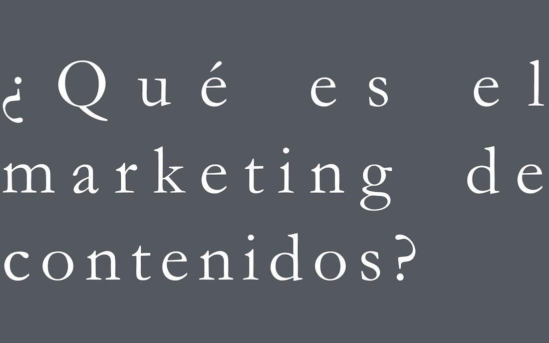 que-es-el-marketing-de-contenidos